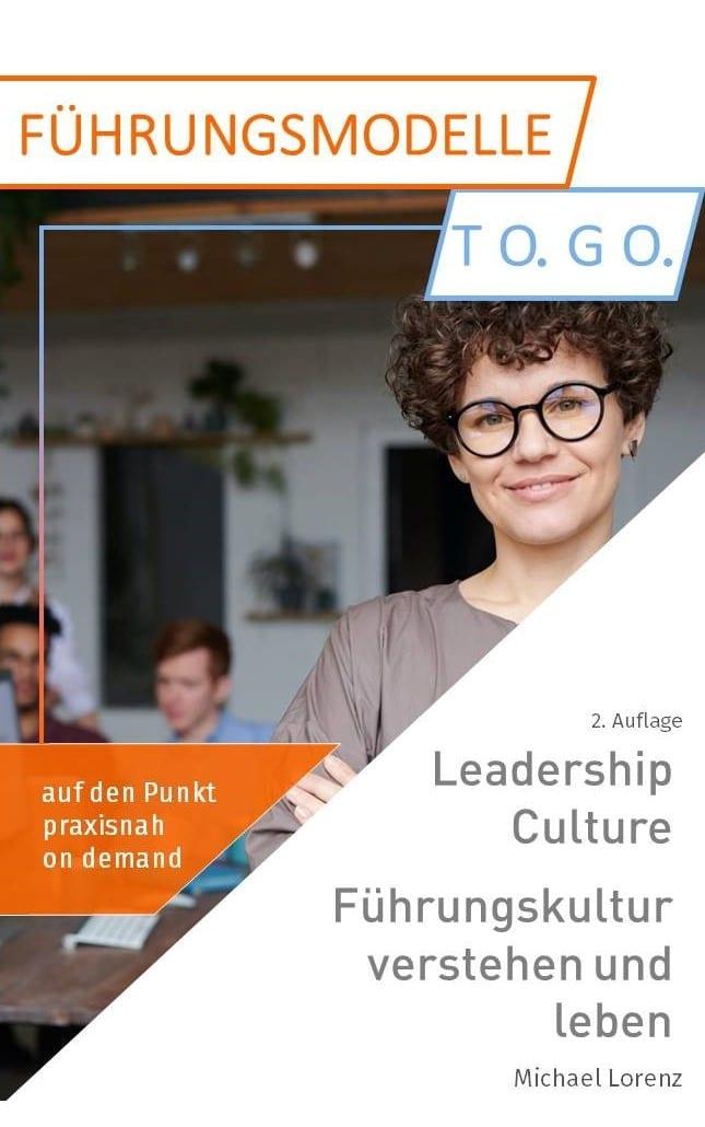 Coverbild Buchveröffentlichung Leadership Culture. Führungskultur verstehen und leben von Michael Lorenz